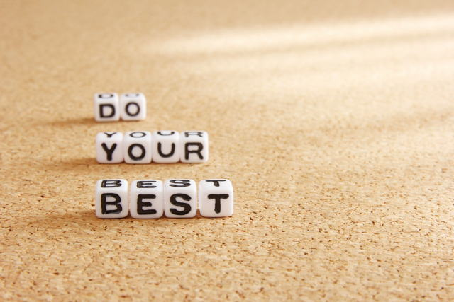 Do your best in this moment!